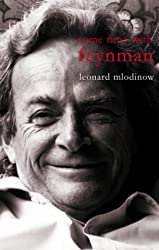 Some Time with Feynman: A Search for Beauty in Physics and Life
