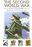 The Second World War In Colour [DVD] [1999]