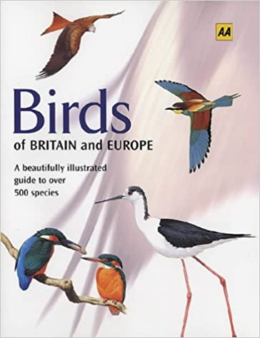 Birds of Britain and Europe (AA Illustrated Reference)