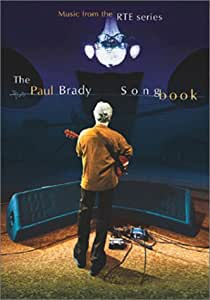 The Paul Brady Songbook: Music From the RTE Series [Import]