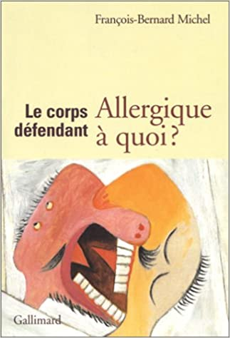 Download Le Corps défendant : Allergique à quoi ? pdf ebook