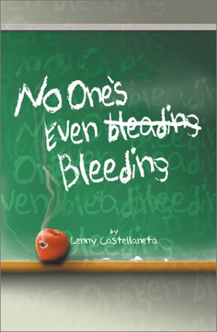 No One's Even Bleeding