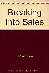 Breaking Into Sales