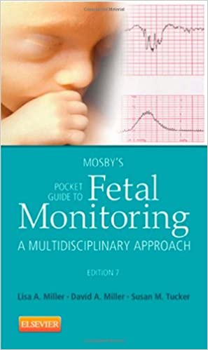 mosby s pocket guide to fetal monitoring a multidisciplinary