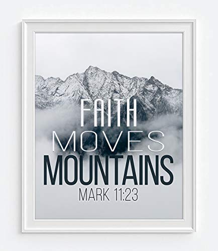 (Faith Moves Mountains - Mark 11:23 Photography PRINT, UNFRAMED, Mountain Landscape, Bible Verse Wall art decor poster sign, Christian art gift,)