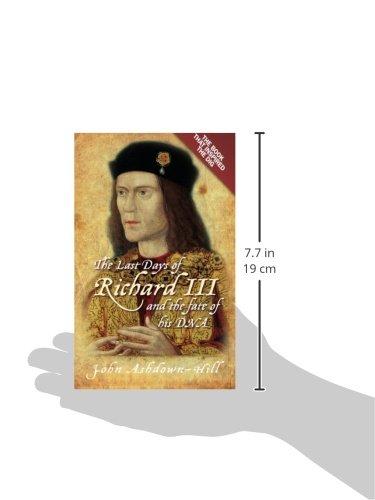 The Last Days of Richard III