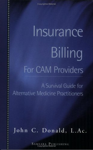 Download Insurance Billing for CAM Providers: A Survival Guide for Alternative Health Practitioners Pdf