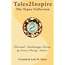 Tales2Inspire ~ The Topaz Collection: Personal Awakenings