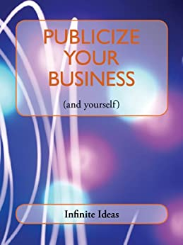 Publicize your business by [Ideas, Infinite]