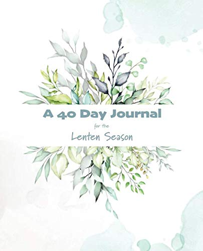 Pdf Christian Books A 40 Day Journal for the Lenten Season: Guided Notebook to Track Your Lenten Promise