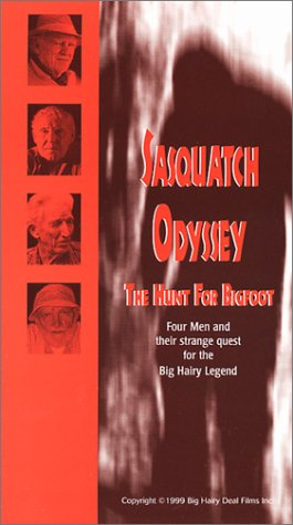 Sasquatch Odyssey: The Hunt for Bigfoot [VHS]