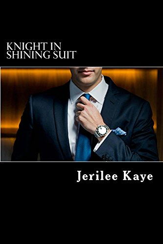 Knight in Shining Suit: Get Up.  Get Even. Get a better man.