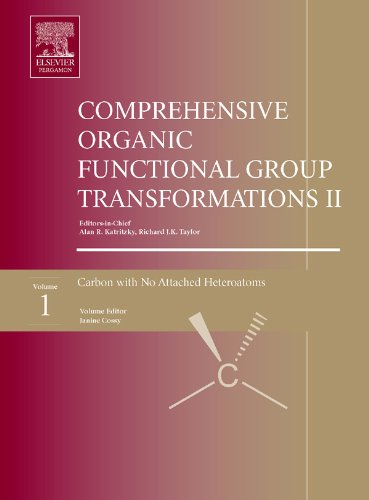 Comprehensive Organic Functional Group Transformations II: A Comprehensive Review of the Synthetic Literature 1995 – 2003: 1-7 (Comprehensive Organic Functional Group Transformations II (7 Vols)) Pdf