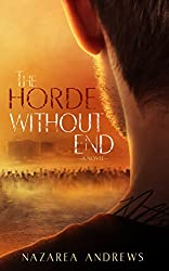 The Horde Without End (The World Without End Book 2)