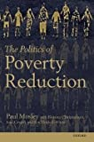 img - for The Politics of Poverty Reduction (Paperback)--by Paul Mosley [2015 Edition] book / textbook / text book