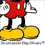 Readymade Digs Disney(CCCD)(小西康陽/森山良子/saigenji/水森亜土/ムッシュかまやつ)