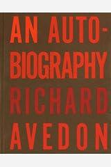 An Autobiography Richard Avedon Hardcover