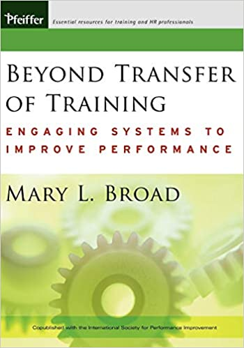 Beyond Transfer of Training: Engaging Systems to Improve