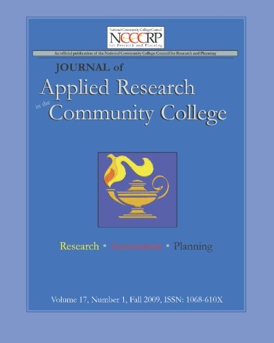 Journal of Applied Research in the Community College: Volume 17, Number 1, Fall 2009