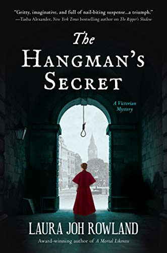 The Hangman's Secret: A Victorian Mystery by Laura Joh Rowland