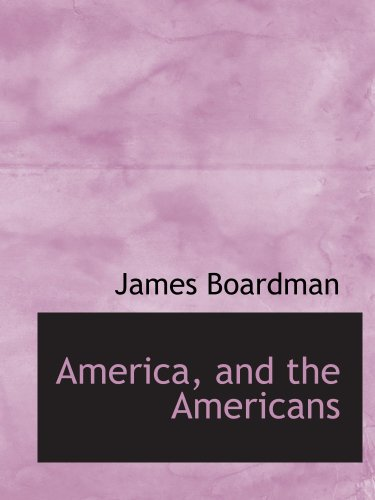 America, and the Americans ebook