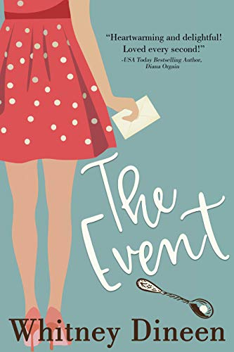 The Event by Whitney Dineen ebook deal