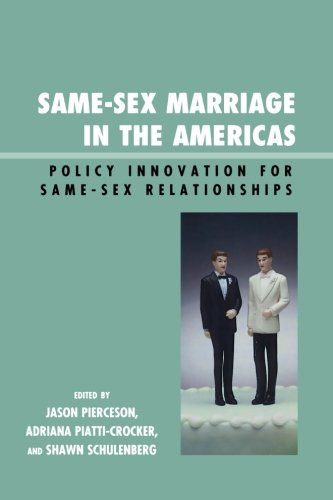 Same-Sex Integration in the Americas: Policy Innovation for Same-Sex Relationships