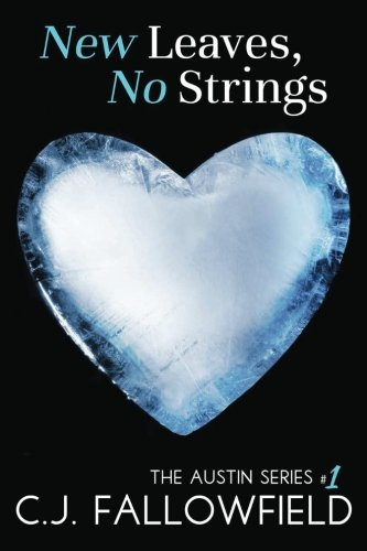 New Leaves, No Strings (The Austin Series) (Volume 1)
