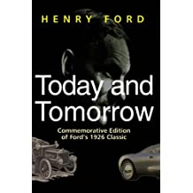 Today and Tomorrow: Commemorative Edition of Ford's 1926 Classic