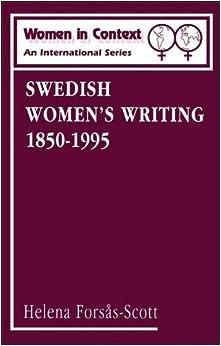 Book Swedish Women's Writing 1850-1995 (Women in Context: Women's Writing) by Helena Forsas-Scott (2001-10-01)
