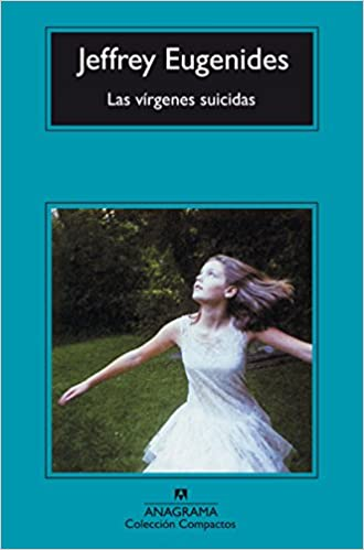 Las Virgenes Suicidas (Spanish Edition): Jeffrey Eugenides: 9788433966827: Amazon.com: Books