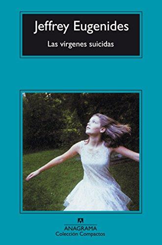 Las Virgenes Suicidas (Spanish Edition) [Jeffrey  Eugenides] (Tapa Blanda)