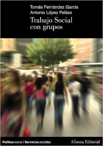 TRABAJO SOCIAL CON GROUPS EPUB