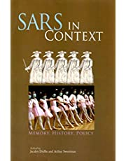 SARS in Context: Memory, History, and Policy