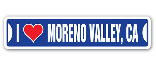 [SignJoker] I LOVE MORENO VALLEY, CALIFORNIA Street Sign ca city state us wall road décor gift Wall Plaque - Moreno Valley Us Ca