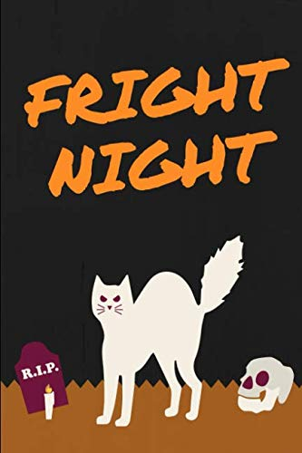 Fright Night Halloween Cute Journal: Ruled, Blank Lined Journal for Cute Animals Cats Dogs Pet Lovers, 6×9 120 pages, Positivity for Girls Women ... Diary Notebook Gift for Sensitive Empath ()