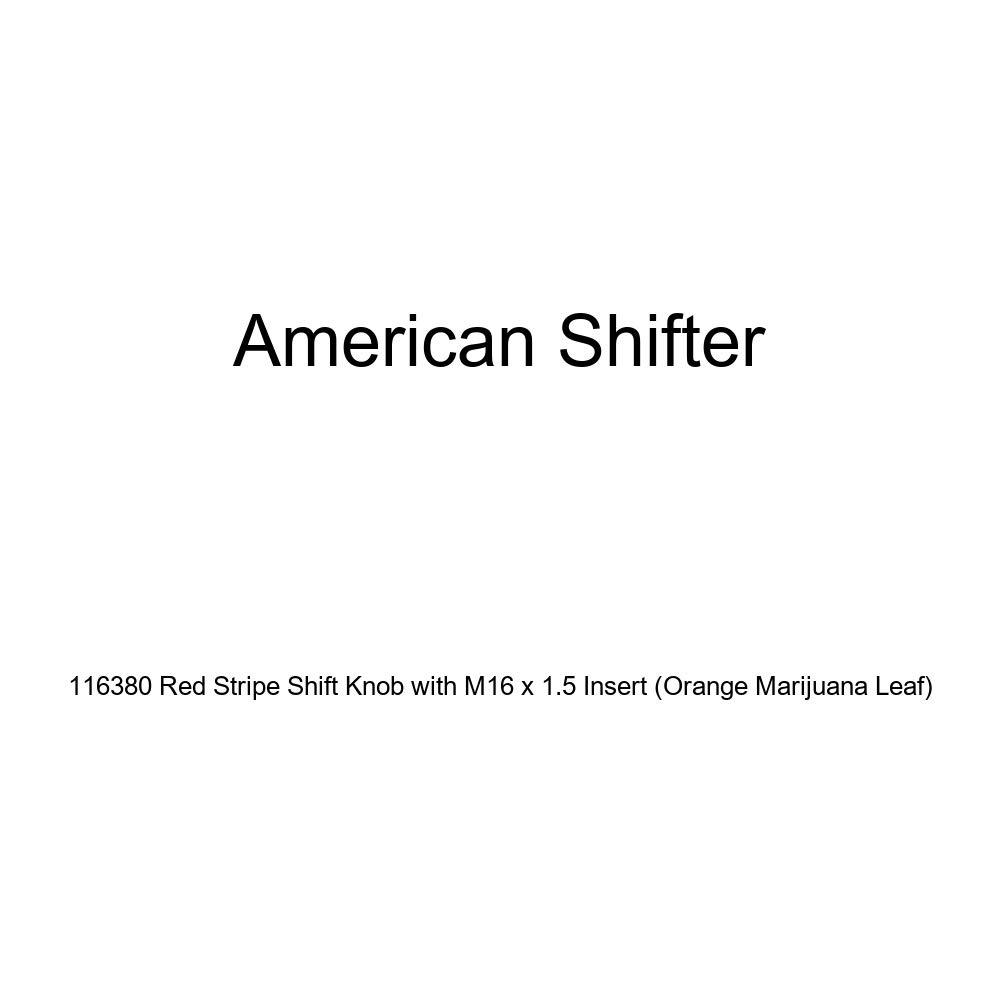 Orange Marijuana Leaf American Shifter 116380 Red Stripe Shift Knob with M16 x 1.5 Insert