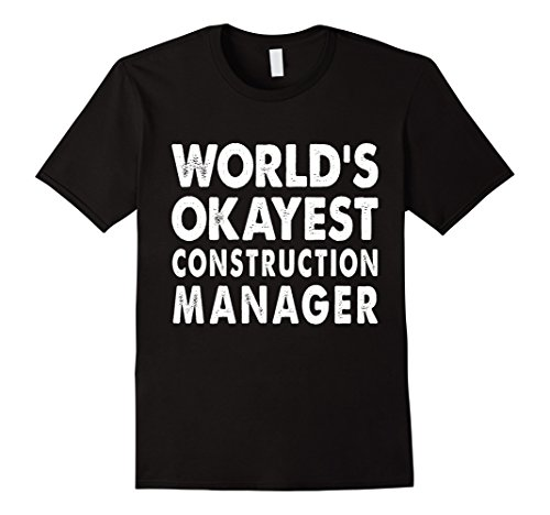 mens-okayest-construction-manager-shirt-tshirt-gift-tee-present-medium-black
