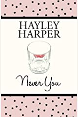 Never You by Hayley Harper (2015-03-05) Paperback