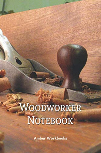 Woodworker Notebook: A Wood Working Project Planner Ideas Journal With Pages To List Materials And Sketch Design Details