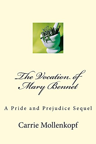 The Vocation of Mary Bennet: A Pride and Prejudice Sequel