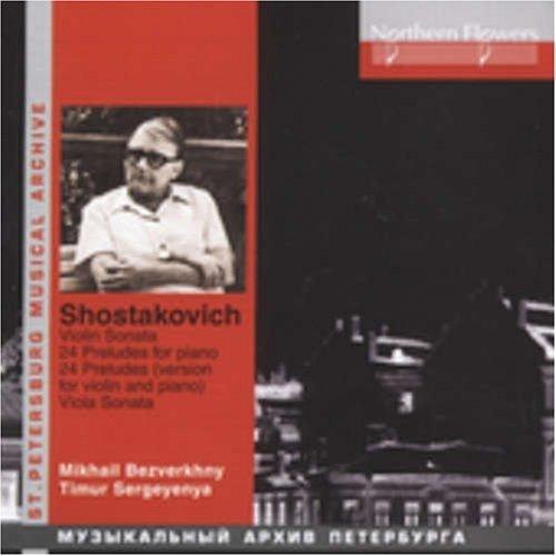 Shostakovich: 24 Preludes in Version for Violin & Piano / Violin Sonata / Viola Sonata