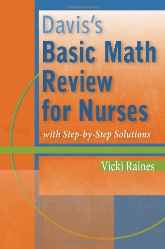 Davis's Basic Math Review for Nurses: with Step-by-Step Solutions Pdf