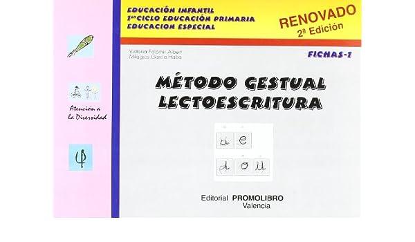 Metodo gestual lectoescritura fichas 1 2ªed. Atencion A La Diversidad: Amazon.es: Victoria Falomir Albert: Libros