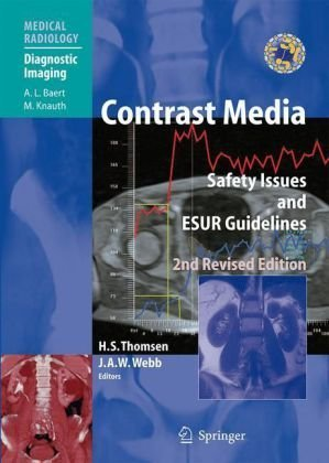 By : Contrast Media: Safety Issues and ESUR Guidelines (Medical Radiology / Diagnostic Imaging) Second (2nd) Edition