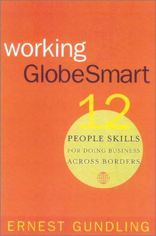 Working GlobeSmart: 12 People Skills for Doing Business Across Borders by Brand: Nicholas Brealey Publishing