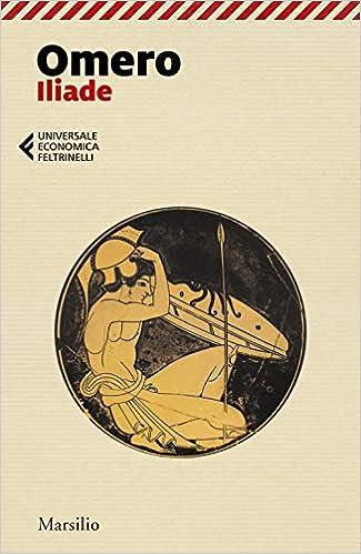 Iliade (Universale economica Feltrinelli): Amazon.es: Omero, Ciani ...