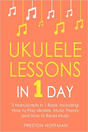 Amazon Ukulele Lessons In 1 Day Bundle The Only 3 Books