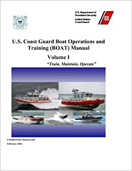 Us coast guard boat operations and training boat manual volume i us coast guard boat operations and training boat manual volume i m1611432 d us coast guard 9781542346160 amazon books fandeluxe Gallery