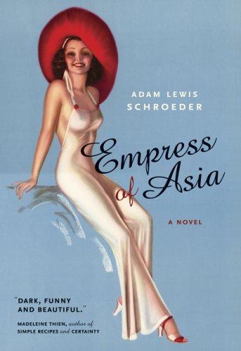 Empress of Asia: A Novel PDF